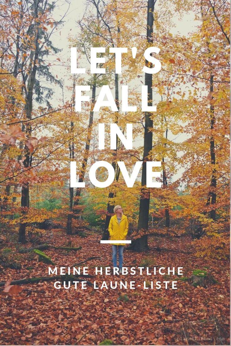 Ach Du Schöner Herbst Meine Gute Laune Liste Für Die